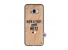 Coque Samsung Galaxy S8 Rien A Foot Allez Metz Bois Bamboo