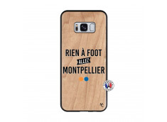 Coque Samsung Galaxy S8 Rien A Foot Allez Montpellier Bois Bamboo