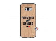 Coque Samsung Galaxy S8 Rien A Foot Allez Rennes Bois Bamboo