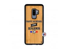Coque Samsung Galaxy S9 Plus Frappe De Batard Comme Benjamin Bois Bamboo