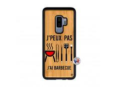 Coque Bois Samsung Galaxy S9 Plus Je Peux Pas J Ai Barbecue