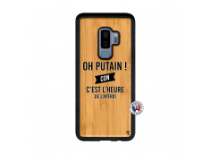 Coque Samsung Galaxy S9 Plus Oh Putain C Est L Heure De L Apero Bois Bamboo