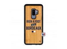 Coque Samsung Galaxy S9 Plus Rien A Foot Allez Bordeaux Bois Bamboo