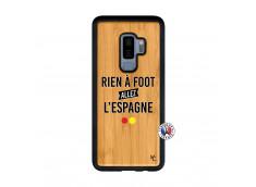 Coque Samsung Galaxy S9 Plus Rien A Foot Allez L'Espagne Bois Bamboo