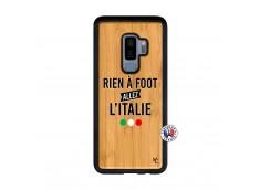 Coque Samsung Galaxy S9 Plus Rien A Foot Allez L'Italie Bois Bamboo