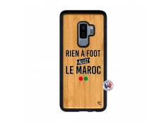 Coque Samsung Galaxy S9 Plus Rien A Foot Allez Le Maroc Bois Bamboo