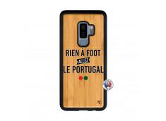 Coque Samsung Galaxy S9 Plus Rien A Foot Allez Le Portugal Bois Bamboo