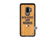 Coque Samsung Galaxy S9 Plus Rien A Foot Allez Madrid Bois Bamboo