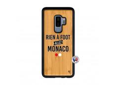 Coque Samsung Galaxy S9 Plus Rien A Foot Allez Monaco Bois Bamboo