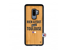 Coque Samsung Galaxy S9 Plus Rien A Foot Allez Toulouse Bois Bamboo