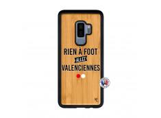 Coque Samsung Galaxy S9 Plus Rien A Foot Allez Valenciennes Bois Bamboo