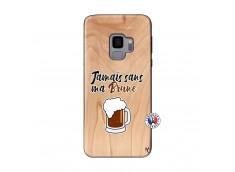 Coque Samsung Galaxy S9 Jamais Sans Ma Brune Bois Bamboo