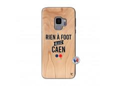 Coque Samsung Galaxy S9 Rien A Foot Allez Caen Bois Bamboo