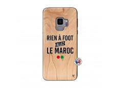 Coque Samsung Galaxy S9 Rien A Foot Allez Le Maroc Bois Bamboo