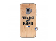 Coque Samsung Galaxy S9 Rien A Foot Allez Madrid Bois Bamboo