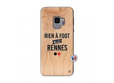 Coque Samsung Galaxy S9 Rien A Foot Allez Rennes Bois Bamboo