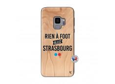 Coque Samsung Galaxy S9 Rien A Foot Allez Strasbourg Bois Bamboo