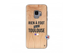 Coque Samsung Galaxy S9 Rien A Foot Allez Toulouse Bois Bamboo