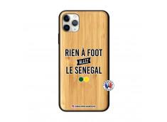 Coque iPhone 11 PRO MAX Rien A Foot Allez Le Senegal Bois Bamboo