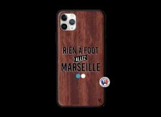 Coque iPhone 11 PRO MAX Rien A Foot Allez Marseille Bois Walnut
