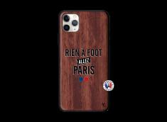 Coque iPhone 11 PRO MAX Rien A Foot Allez Paris Bois Walnut