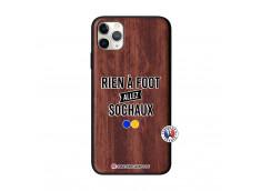 Coque iPhone 11 PRO MAX Rien A Foot Allez Sochaux Bois Walnut