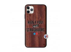 Coque iPhone 11 PRO MAX Rien A Foot Allez Strasbourg Bois Walnut