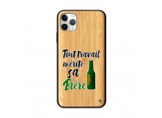 Coque iPhone 11 PRO MAX Tout Travail Merite Sa Biere Bois Bamboo
