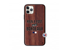 Coque iPhone 11 PRO Rien A Foot Allez Bordeaux Bois Walnut