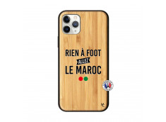 Coque iPhone 11 PRO Rien A Foot Allez Le Maroc Bois Bamboo