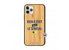 Coque iPhone 11 PRO Rien A Foot Allez Le Senegal Bois Bamboo