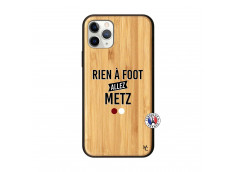 Coque iPhone 11 PRO Rien A Foot Allez Metz Bois Bamboo