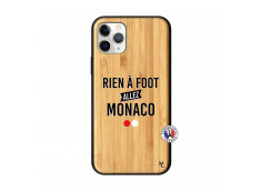 Coque iPhone 11 PRO Rien A Foot Allez Monaco Bois Bamboo