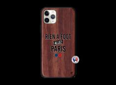 Coque iPhone 11 PRO Rien A Foot Allez Paris Bois Walnut
