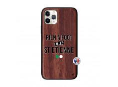Coque iPhone 11 PRO Rien A Foot Allez St Etienne Bois Walnut