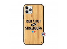 Coque iPhone 11 PRO Rien A Foot Allez Strasbourg Bois Bamboo