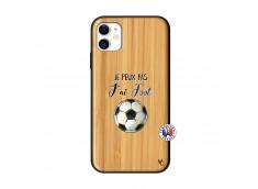 Coque iPhone 11 Je Peux Pas J Ai Foot Bois Bamboo