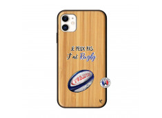 Coque iPhone 11 Je Peux Pas J Ai Rugby Bois Bamboo