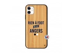 Coque iPhone 11 Rien A Foot Allez Angers Bois Bamboo