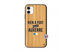 Coque iPhone 11 Rien A Foot Allez Auxerre Bois Bamboo