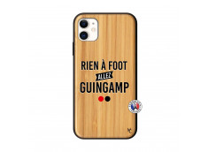 Coque iPhone 11 Rien A Foot Allez Guingamp Bois Bamboo