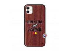 Coque iPhone 11 Rien A Foot Allez L'Espagne Bois Walnut