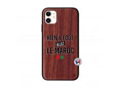 Coque iPhone 11 Rien A Foot Allez Le Maroc Bois Walnut