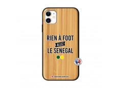 Coque iPhone 11 Rien A Foot Allez Le Senegal Bois Bamboo