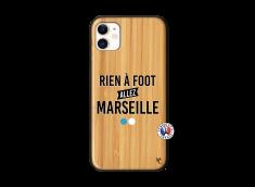 Coque iPhone 11 Rien A Foot Allez Marseille Bois Bamboo