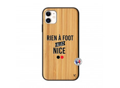 Coque iPhone 11 Rien A Foot Allez Nice Bois Bamboo