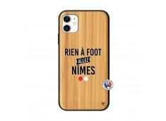 Coque iPhone 11 Rien A Foot Allez Nimes Bois Bamboo