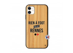 Coque iPhone 11 Rien A Foot Allez Rennes Bois Bamboo