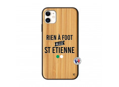 Coque iPhone 11 Rien A Foot Allez St Etienne Bois Bamboo