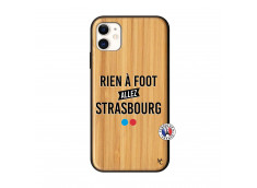 Coque iPhone 11 Rien A Foot Allez Strasbourg Bois Bamboo